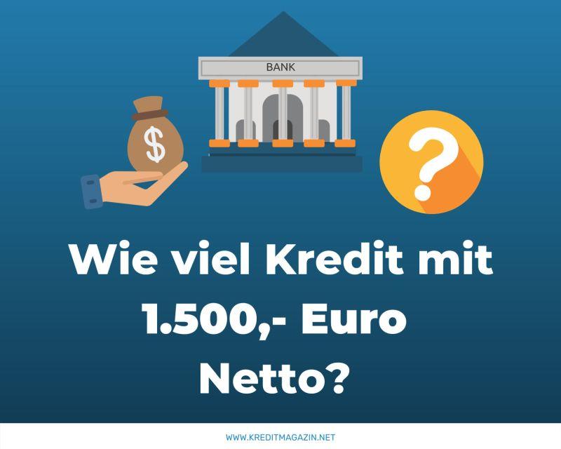 Kredit bei 1500 Euro Netto