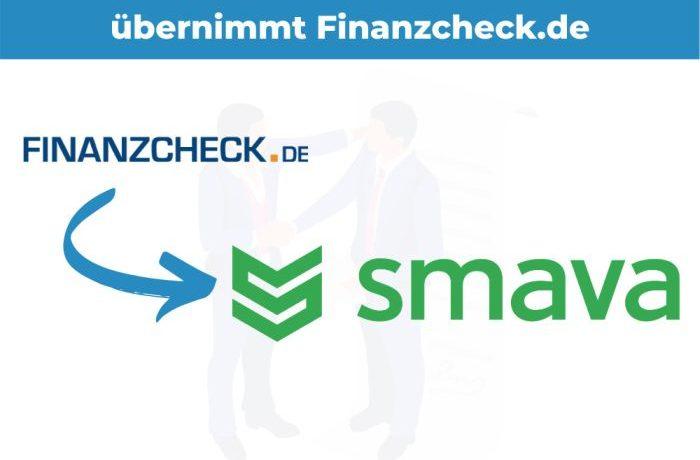 Smava übernimmt für 200 Mio Finanzcheck