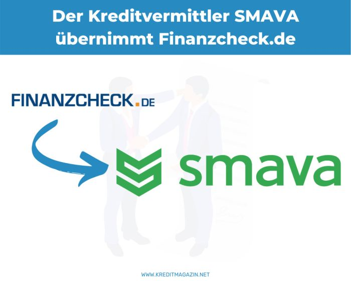 Smava kauft Finanzcheck für 200 Mio Euro